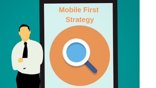 Understanding the Mobile First Strategy